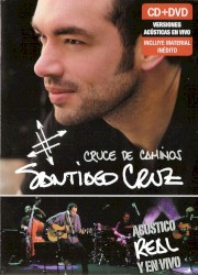 Santiago Cruz - Baja la Guardia (Album Version)
